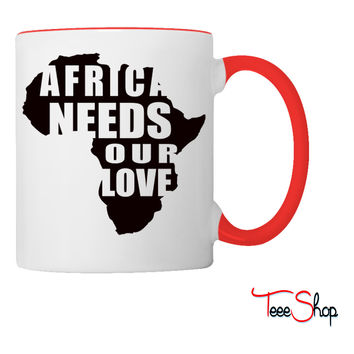 Africa Needs Our Love Coffee & Tea Mug