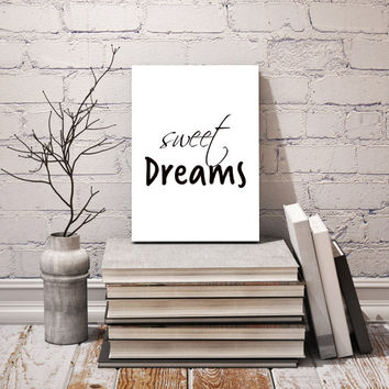 Printable art sweet dreams print, sweet dreams print, bedroom decor, bedroom print, bedroom art,home decor, poster art, wall art
