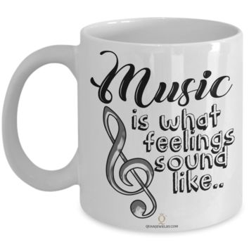 Music and Feelings Mug, Gifts for Music Lovers, Gifts for Coffee Lovers, with Inspirational Quote