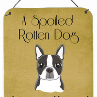 Boston Terrier Spoiled Dog Lives Here Wall or Door Hanging Prints BB1451DS1216