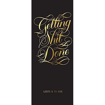 Getting Shit Done List Ledger Notepad (Calligraphuck)