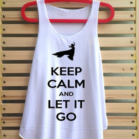 keep calm and let it go shirt tank top clothing vest tee tunic singlet women shirt - size S M