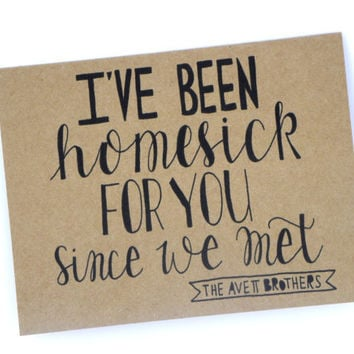 I've Been Homesick For You - Anniversary Card, Love Card