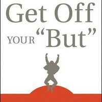 "BARNES & NOBLE | Get Off Your ""But"": How to End Self-Sabotage and Stand Up for Yourself by Sean Stephenson, Wiley, John & Sons, Incorporated 