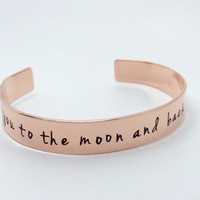 I love you to the moon and back hand stamped copper cuff bangle bracelet
