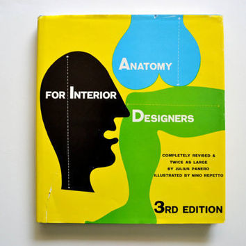 1962 Anatomy for Interior Designers by Julius Panero