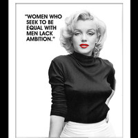 "Marilyn Monroe Quote, ""Women who seek to be equal with men lack ambition"", Black and White, Literary Quote, Movie Lover Gift, Inspirational"