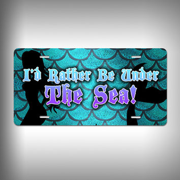 Rather be under the sea Custom License Plate / Vanity Plate with Custom Text and Graphics Aluminum