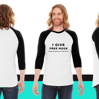 I Give Free Hugs American Apparel Unisex 3/4 Sleeve T-Shirt