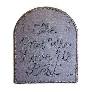The Ones Who Love Us Best Chainstitch Patch