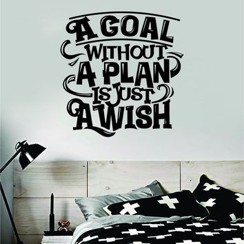 Goal Plan Wish Quote Wall Decal Sticker Bedroom Room Art Vinyl Inspirational Motivational Kids Teen Baby Nursery Playroom School Gym Fitness