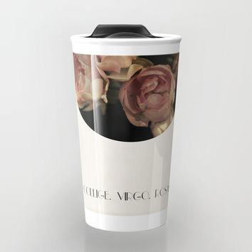 Collige, Virgo, Rosas Travel Mug by ARTbyJWP