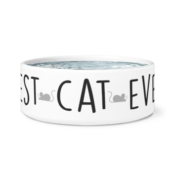 Best Cat Ever Ceramic Bowl