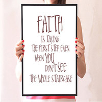 Faith Quote Print, Martin Luther King Jr, Motivational Printable Art, Typography Wall Decor,Typography quote Word art Typography prints
