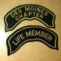 Vintage interesting, used patches. 1) Des Moines Chapter and 2) Life Member