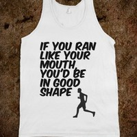 Run like your mouth