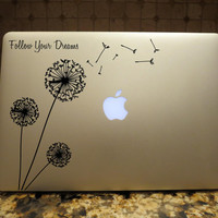 Follow Your Dreams Dandelion Decal Custom Vinyl Computer Laptop Car auto vehicle window decal custom sticker Decal