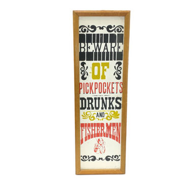 Vintage Wood Sign, Beware of Pickpockets Drunks and Fisherman, Retro 70s Man Cave Bar Wall Decor Signage, 1970s Typography Framed Artwork