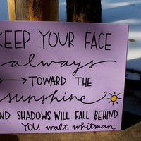 Keep Your Face Always Towards the Sunshine // Walt Whitman quote // purple and black // 16x20 inch canvas // READY TO SHIP