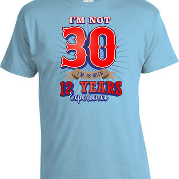Funny Birthday Shirt 30th Gifts For Him Bday Presents F