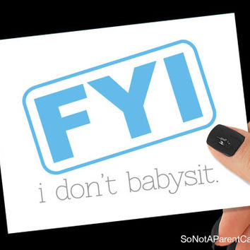 """funny baby shower card """"FYI i don't babysit."""""""