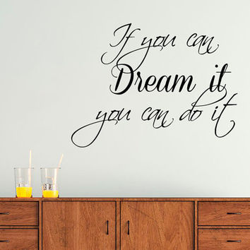 Family Wall Decal Quote If You Can Dream It You Can Do It Vinyl Stickers Bedroom Decor Living Room Design Interior Birthday Gifts KI87