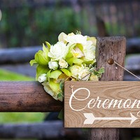 """Ceremony Sign, Rustic Wedding Sign,  Weatherproof, 5"""" x 10"""" Sign, Ceremony on Light Wood Grain with Arrow, Guide Sign For Wedding Guests"""