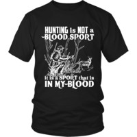 Hunting is not Blood Sport T-Shirt