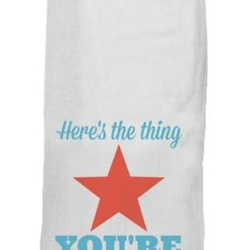Here's The Thing Kitchen Towel by Twisted Wares