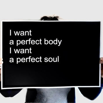 Poster Typography Print - Perfect Body, Perfect Soul in 18.5 x 13 inches