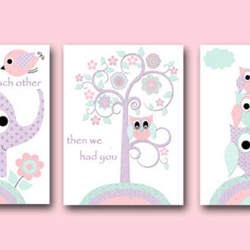 Baby Girl Nursery Prints Kids Art Print Owl First We Had Each Other Then We Had You Now We Have Everything Set of 3 11X14 Purple Mint Pink