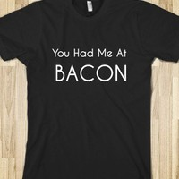 you had me at bacon - glamfoxx.com
