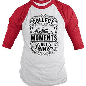 Shirts By Sarah Men's Inspirational Hipster Collect Moments Not Things 3/4 Sleeve Raglan Shirt