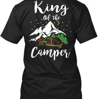 King Of King Of The Camper T-Shirt