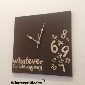 Whatever, I'm late anyway clock Espresso and Tan