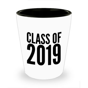 Class of 2019 Ceramic Shot Glass Cup Graduation Gift Idea for College Student Gifts for High School Graduate