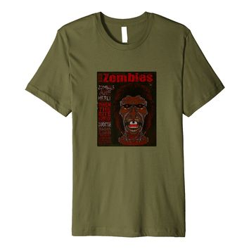 Zombies Undead Horror Lovers Tee Shirt