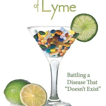 "A Twist of Lyme: Battling a Disease That ""Doesn't Exist"" Paperback – November 1, 2013"