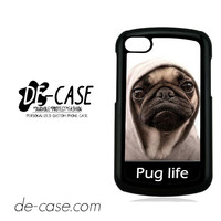 New Design Funny Hilarious Pug Life Parody Fans For Blackberry Z10 Case Phone Case Gift Present