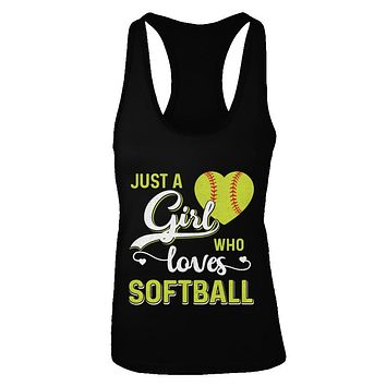 Just A Girl Who Loves Softball