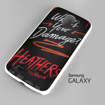 Heathers What's Your Damage - Broadway Musical A0630 Samsung Galaxy S3 S4 S5 Note 3 Cases - Galaxy