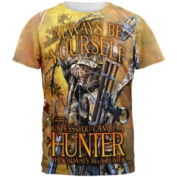 Always Be Yourself Unless Bow Hunter All Over Mens T Shirt