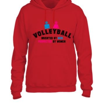 Volleyball invented by men, perfected by women - UNISEX HOODIE