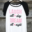 Laugh All Day Dream All Night Graphic Top Plus