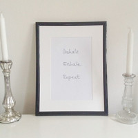 Inhale Exhale Repeat - gray on white - DIN A4 - Yoga Wall Art Print handmade written - original by misssfaith