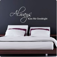 White Always Kiss Me Goodnight Wall Decal Decor Love Words Large Nice Sticker Text