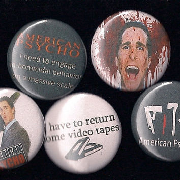 "AMERICAN PSYCHO Pins Buttons Badges christian bale cult film 1"" pinback"