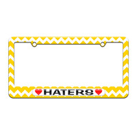 Haters Love with Hearts - License Plate Tag Frame - Yellow Chevrons Design
