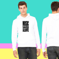 music saved my life_ sweatshirt hoodie