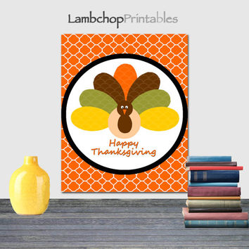 Happy Thanksgiving Sign, Thanksgiving Typography, Thanksgiving Decor, Turkey sign, Blessed sign, fall wall Art, 8x10, Printable art, 16x20